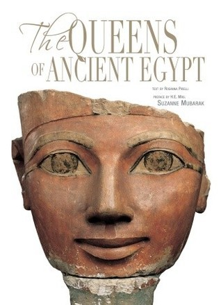 The Queens of Ancient Egypt  by  H.E. Suzanne Mubarak