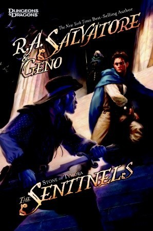 The Sentinels (Forgotten Realms: Stone of Tymora #3) R.A. Salvatore