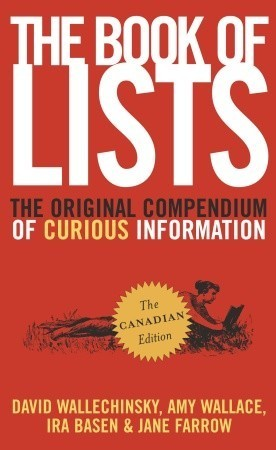 The Book of Lists: The Original Compendium of Curious Information David Wallechinsky