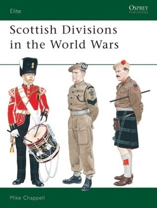 Scottish Divisions in the World Wars Mike Chappell