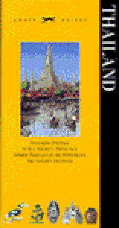 Knopf Guide: Thailand (Knopf Guides) Alfred A. Knopf Publishing Company, Inc.