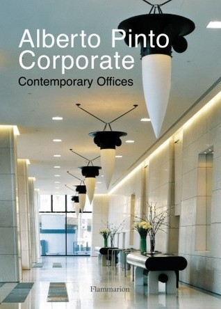 Alberto Pinto Corporate: Contemporary Offices  by  Alberto Pinto
