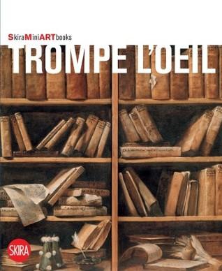 Trompe LOeil: Skira MINI Artbooks  by  Flaminio Gualdoni