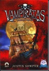 Maré de Terror (Vampiratas, #2)  by  Justin Somper