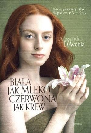 Biała jak mleko, czerwona jak krew Alessandro DAvenia