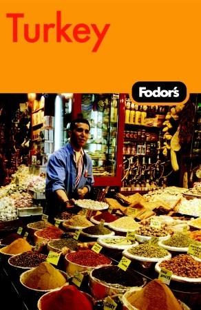 Fodors Turkey, 6th Edition Fodors Travel Publications Inc.