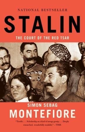 Stalin: The Court of the Red Tsar Simon Sebag Montefiore
