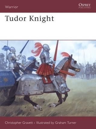 Tudor Knight Christopher Gravett