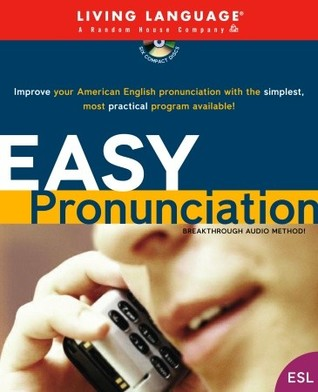 Easy Pronunciation (LL  by  Living Language