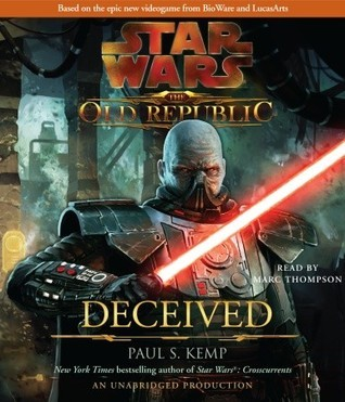 Deceived (Star Wars: The Old Republic, #2)  by  Paul S. Kemp