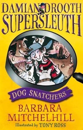 Dog Snatchers Barbara Mitchelhill