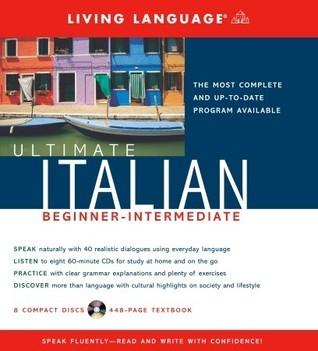 Ultimate Italian Beginner-Intermediate (CD/Book) (Ultimate Beginner-Intermediate) Living Language