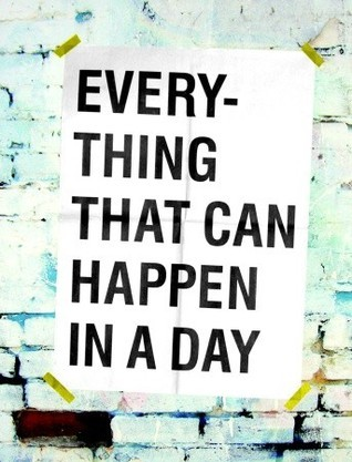 Everything That Can Happen In A Day David Horvitz