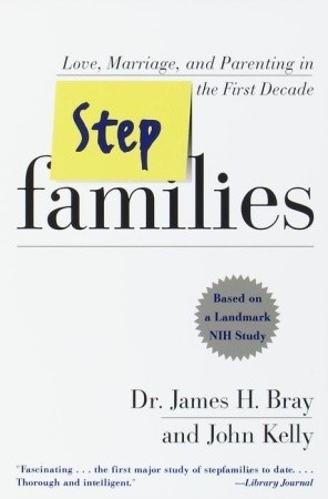 Stepfamilies  by  James H. Bray