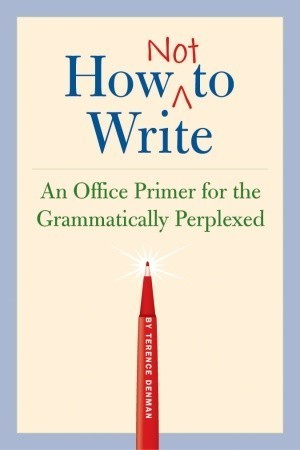 How Not to Write Terence Denman