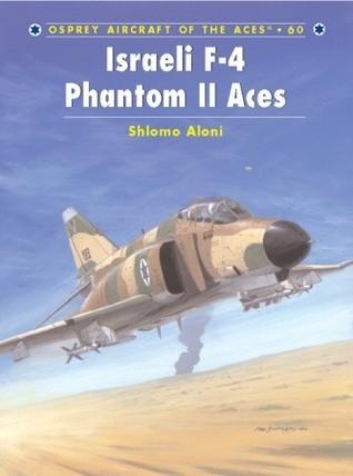 Israeli F-4 Phantom II Aces Shlomo Aloni