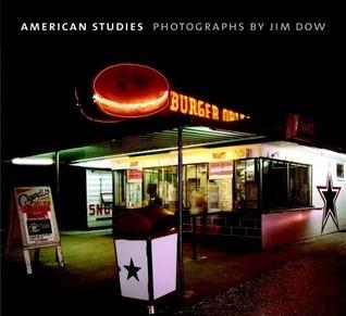 American Studies  by  Jim Dow