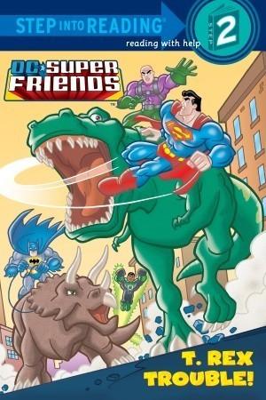 T. Rex Trouble!  by  Billy Wrecks