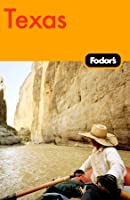 Fodors Texas 1985  by  Fodors Travel Publications Inc.