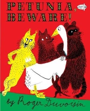Petunia, Beware Roger Duvoisin