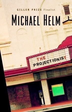 The Projectionist Michael Helm