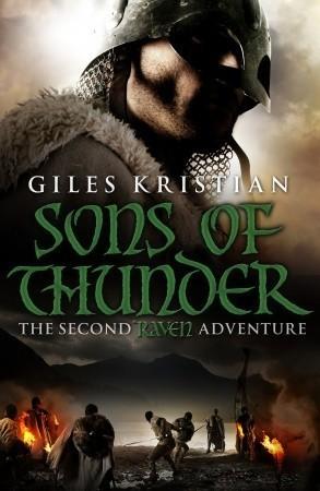 Raven: Sons of Thunder (Raven #2) Giles Kristian