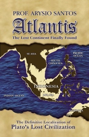 ATLANTIS - The Lost Continent Finally Found  by  Arysio Santos