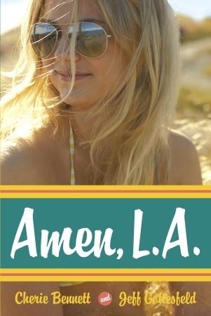 Amen, L.A. Cherie Bennett