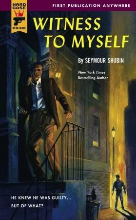 Witness to Myself  by  Seymour Shubin