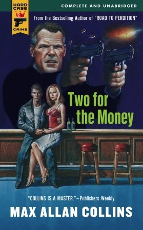 Two for the Money Max Allan Collins