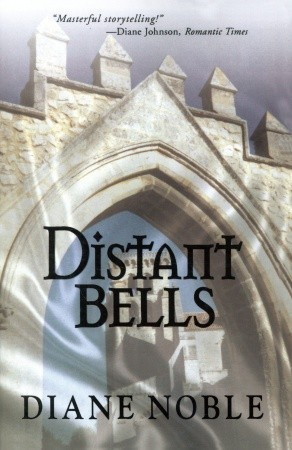 Distant Bells (The Cult Series, #3)  by  Diane Noble