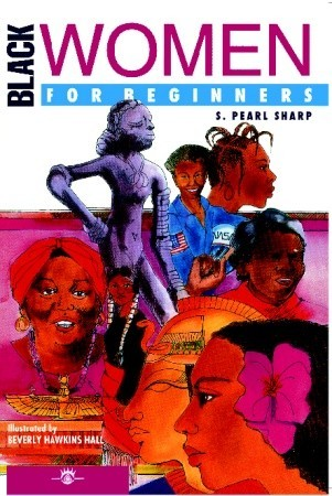 Black Women For Beginners  by  S. Pearl Sharp