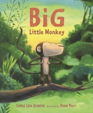 Big Little Monkey Carole Lexa Schaefer