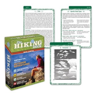 The Hiking Deck: Portable Tips for Your Outdoor Adventures  by  Rick Curtis