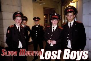 Lost Boys  by  Yaroslav Mogutin