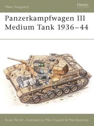 Panzerkampfwagen III Medium Tank 1936-44 Bryan Perrett