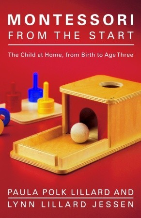 Montessori Today: A Comprehensive Approach To Education From Birth To Adulthood Paula Polk Lillard