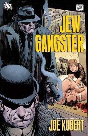 Jew Gangster Joe Kubert