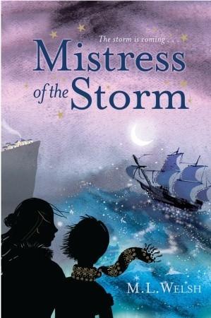 Mistress of the Storm M.L. Welsh