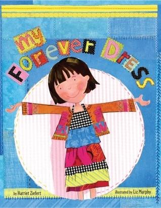 My Forever Dress Harriet Ziefert