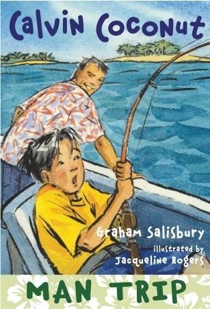 Calvin Coconut: Man Trip Graham Salisbury