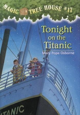 Tonight on the Titanic (A Stepping Stone Book(TM)) Mary Pope Osborne