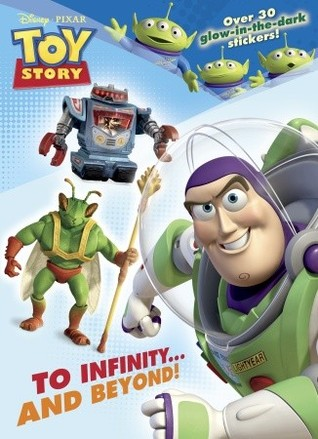 To Infinity...and Beyond!  by  Walt Disney Company