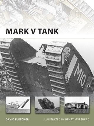 Mark V Tank David Fletcher