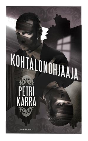 Kohtalonohjaaja Petri Karra