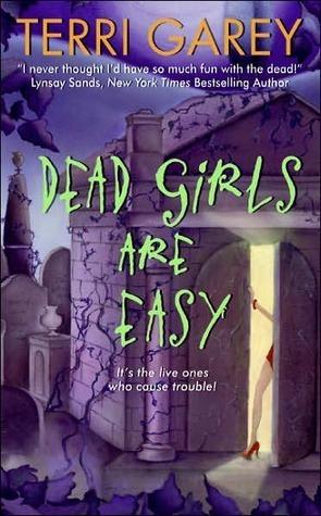 Dead Girls Are Easy (Nicki Styx, #1)  by  Terri Garey