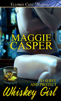 Whiskey Girl (To Serve and Protect, #2) Maggie Casper