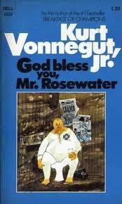 God Bless You Mr. Rosewater Kurt Vonnegut