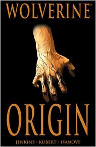 Wolverine: Origin  by  Paul Jenkins