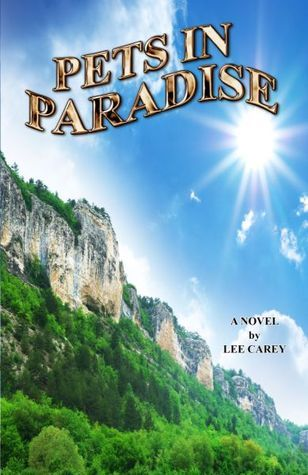 Pets In Paradise Lee Carey